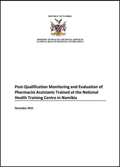 Post-Qualification Monitoring and Evaluation of Pharmacist Assistants in Namibia